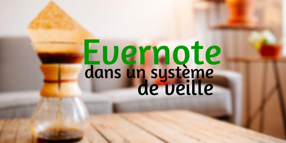Evernote dans un système de veille