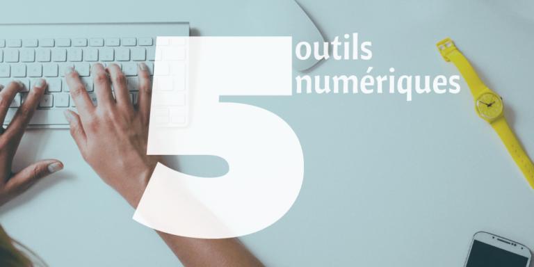 5 outils numériques qui boostent ma productivité au quotidien